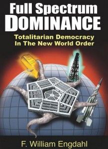 Full-spectrum-dominance-F-William-Engdahl