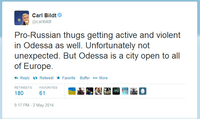 Tweet from the Swedish Minister of Foreign Affairs where he puts the blame on Russia for the massacre in Odessa, Ukraine 2 May 2014