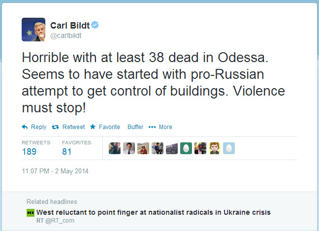 Tweet from Carl Bildt where he puts the blame for the genocide by his neo-fascist thugs in Odessa on the victims
