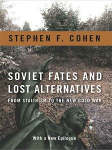 Stephen-Cohen-Soviet-Fates-Lost-Alternatives